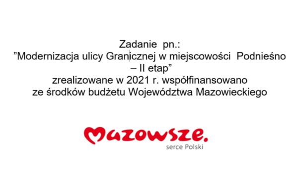 tablica informacyjna Modernizacja ulicy Granicznej w miejscowości Podnieśno - II etap